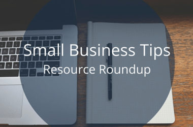 Small Business Tips –  Sales & Marketing Edition
